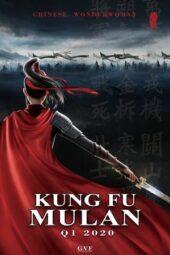 Nonton Online Kung Fu Mulan (2020) Sub Indo