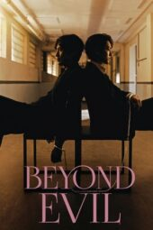 Nonton Online Beyond Evil (2021) Sub Indo