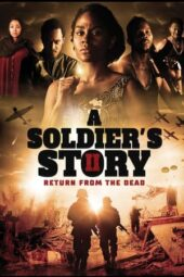 Nonton Online A Soldier's Story 2: Return from the Dead (2020) Sub Indo