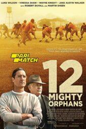 Nonton Online 12 Mighty Orphans (2021) Sub Indo