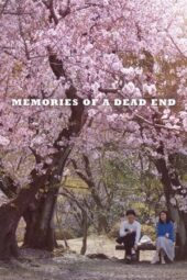 Nonton Online Memories of a Dead End (2018) Sub Indo