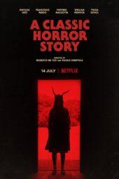 Nonton Online A Classic Horror Story (2021) Sub Indo