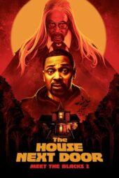 Nonton Online The House Next Door: Meet the Blacks 2 (2021) Sub Indo