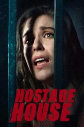 Nonton Online Hostage House (2021) Sub Indo