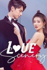 Nonton Online Love Scenery (2021) Sub Indo
