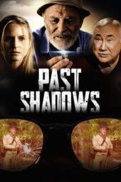 Nonton Online Past Shadows (2021) Sub Indo