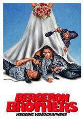 Nonton Online Bergeron Brothers: Wedding Videographers (2021) Sub Indo
