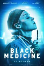 Nonton Online Black Medicine (2021) Sub Indo