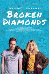 Nonton Online Broken Diamonds (2021) Sub Indo