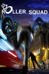 Nonton Online Roller Squad (2021) Sub Indo