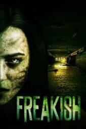 Nonton Online Freakish (2016) Sub Indo