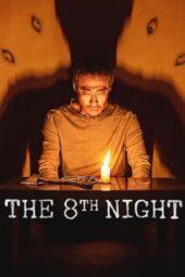 Nonton Online The 8th Night (2021) Sub Indo