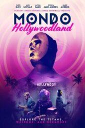 Nonton Online Mondo Hollywoodland (2019) Sub Indo
