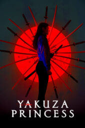 Nonton Online Yakuza Princess (2021) Sub Indo
