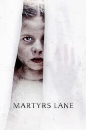 Nonton Online Martyrs Lane (2021) Sub Indo