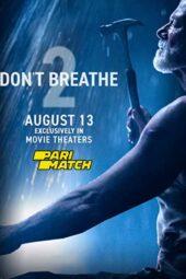 Nonton Online Don't Breathe 2 (2021) Sub Indo