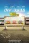 Nonton Online Off the Rails (2021) Sub Indo