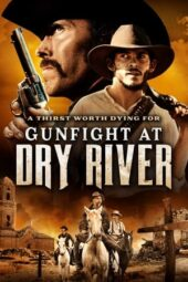 Nonton Online Gunfight at Dry River (2021) Sub Indo