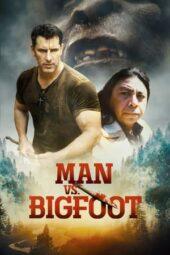Nonton Online Man vs Bigfoot (2021) Sub Indo