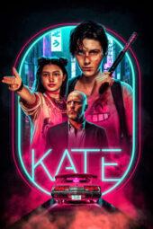 Nonton Online Kate (2021) Sub Indo