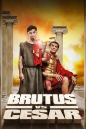 Nonton Online Brutus vs César (2020) Sub Indo