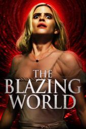 Nonton Online The Blazing World (2021) Sub Indo