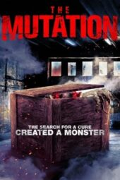 Nonton Online The Mutation (2021) Sub Indo