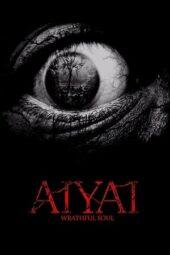 Nonton Online Aiyai: Wrathful Soul (2020) Sub Indo