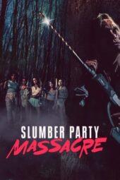 Nonton Online Slumber Party Massacre (2021) Sub Indo