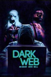 Nonton Online Dark Web: Descent Into Hell (2021) Sub Indo
