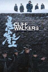 Nonton Online Cliff Walkers (2021) Sub Indo