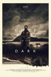 Nonton Online Coming Home in the Dark (2021) Sub Indo